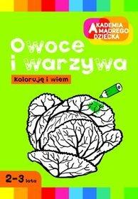 Koloruję i wiem Owoce i warzywa