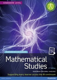 Pearson Baccalaureate Mathematical Studies Print and Online Edition for the IB Diploma 2012