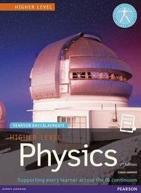 Pearson Baccalaureate Physics Higher Level Print and eBook Bundle for the IB Diploma