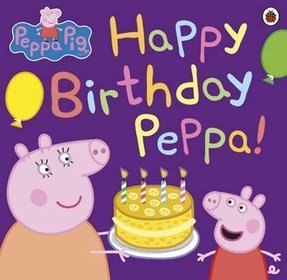 Peppa Pig Happy Birthday Peppa! -