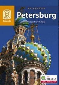Petersburg. Miasto białych nocy