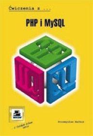 PHP i MySQL. Ćwiczenia z...