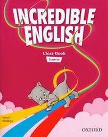Podręcznik. Język angielski. Incredible English. Starter. Sześciolatki - edukacja przedszkolna