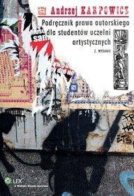 Podręcznik prawa autorskiego dla studentów uczelni artystycznych