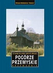 Pogórze Przemyskie.  Przewodnik