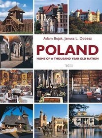 Poland. Home of a thousand year old nation