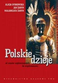 Polskie dzieje od czasów najdawniejszych do współczesności