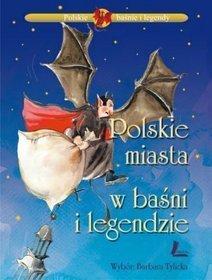 Polskie miasta w baśni i legendzie