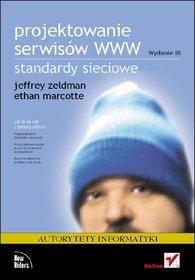 Projektowanie serwisów WWW. Standardy sieciowe. Wydanie III -
