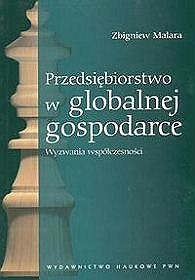 Przedsiębiorstwo w globalnej gospodarce.  Wyzwania współczesności