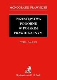 Przestępstwa podobne w polskim prawie karnym