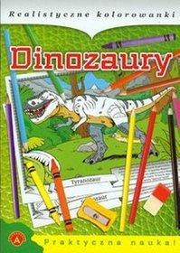 Realistyczne kolorowanki Dinozaury
