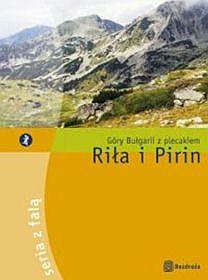 Riła i Pirin. Góry Bułgarii z plecakiem.