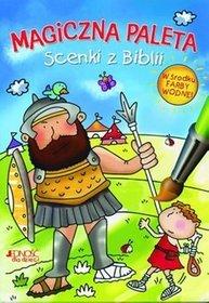 Scenki z Biblii. Magiczna paleta