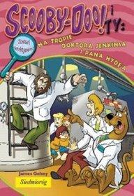 Scooby-Doo! i Ty Na tropie doktora Jenkinsa i pana Hyde'a