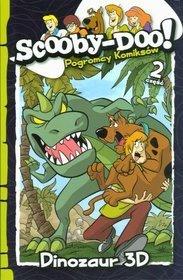 Scooby-Doo! Pogromcy komiksów. Część 2. Dinozaur 3D