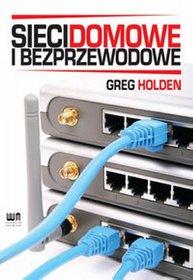 Sieci domowe i bezprzewodowe - Holden Greg