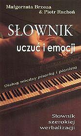 Słownik uczuć i emocji. Dialog między pisarką i pianistą (CD gratis))