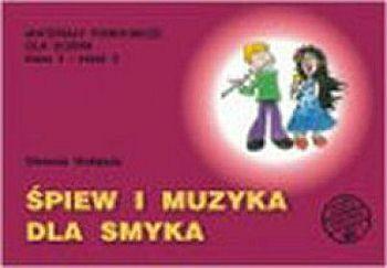 Śpiew i muzyka dla smyka - materiały pomocnicze dla ucznia, część 2, klasa 3, szkoła podstawowa