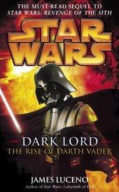 Star wars: Dark lord. The rise of Darth Vader