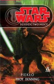 Star Wars. Dziedzictwo Mocy: Piekło