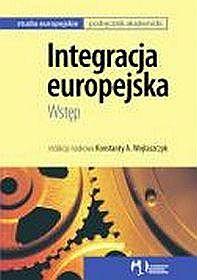 Studia europejskie. Integracja europejska. Wstęp - podręcznik akademicki, szkoła wyższa