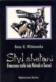 Styl shetani. Nowoczesna rzeźba ludu Makonde w Tanzanii