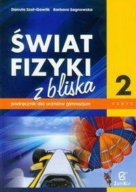 Świat fizyki z bliska - podręcznik, część 2, gimnazjum