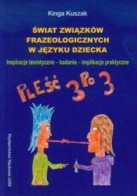 Świat związków frazeologicznych w języku dziecka