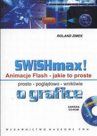 SWISHmax! Animacje Flash Jakie to proste +CD