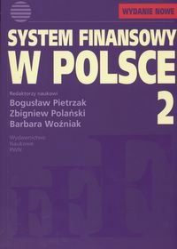 System finansowy w Polsce. Tom 2 - Zbigniew Polański; Bogusław Pietrzak; Barbara Woźniak