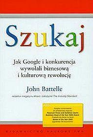 Szukaj Jak Google i konkurencja wywołali biznesową i kulturową rewolucję
