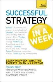 Teach Yourself Successful Strategy in Week