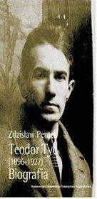 Teodor Tyc (1896-1927). Biografia + CD