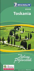 Toskania. Zielony Przewodnik. Wydanie 1