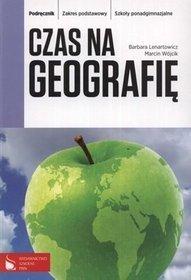 [UŻYWANY]  Geografia. Czas na geografię. Zakres podstawowy. Klasa 1-3. Podręcznik - szkoła ponadgimnazjalna