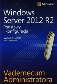 Vademecum administratora Windows Server 2012 R2
