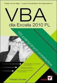 VBA dla Excela 2010 PL. 155 praktycznych przykładów