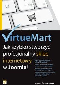VirtueMart. Jak szybko stworzyć profesjonalny sklep internetowy w Joomla! - Marcin Żmudziński
