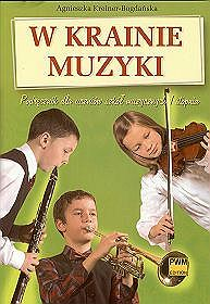 W krainie muzyki. Podręcznik dla uczniów szkół muzycznych 1 stopnia, klasa 4-6, szkoła podstawowa