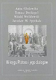 W kręgu Platona i jego dialogów