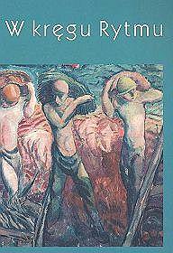 W kręgu rytmu sztuka polska lat dwudziestych