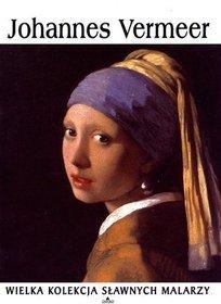 Wielka kolekcja sławnych malarzy, t. 10 - Johannes Vermeer