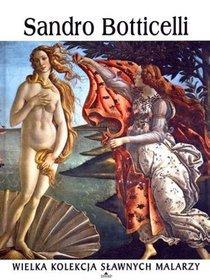 Wielka kolekcja sławnych malarzy., t. 63 - Sandro Botticelli