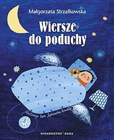 Wiersze do poduchy - Strzałkowska Małgorzata