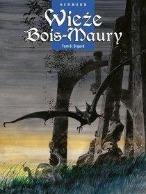 Wieże Bois-Maury. Tom 6. Sigurd