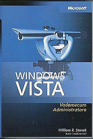 Windows Vista Vademecum Administratora