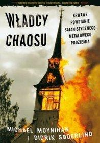 Władcy chaosu - krwawe powstanie satanistycznego metalowego podziemia