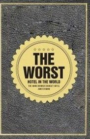 Worst Hotel in the World
