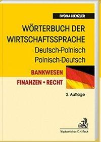 Worterbuch der wirtschaftssprache deutsch-polnisch polnisch-deutsch